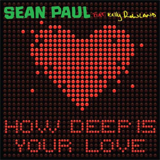 Sean Paul feat Kelly Rowland - How Deep Is Your Love
