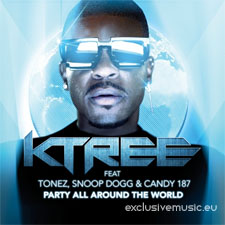 KTREE feat Tonez, Snoop Dogg & Candy 187 - Party All Around The World (David May Radio Edit)