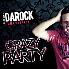 Darock feat Emma Gabarda - Crazy Party