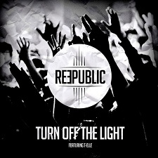 Reepublic feat T-Elle - Turn Off The Light