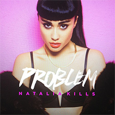 Natalia Kills - Problem