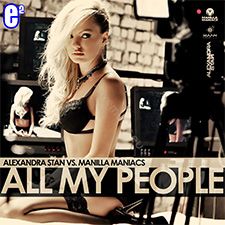 Alexandra Stan vs Manilla Maniacs - All My People