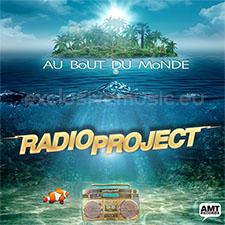 Radio Project - Au Bout Du Monde