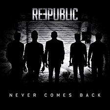 Reepublic - Never Comes Back
