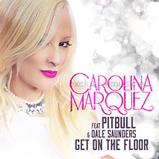 Carolina Marquez feat Pitbull - Get On The FloorCarolina Marquez feat Pitbull - Get On The Floor