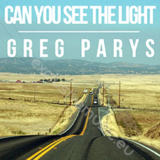Greg Parys - Can You See The Light (Version Française)