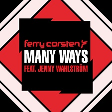 Ferry Corsten feat Jenny Wahlstrom - Many Ways