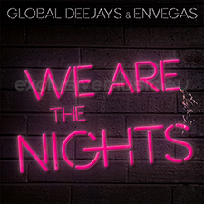 Global Deejays & Envegas - We Are The Nights