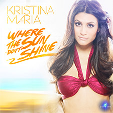 Kristina Maria feat ARG=NTO - Where The Sun Don't Shine