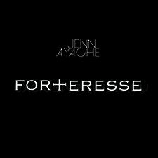 Jenn Ayache - Forteresse