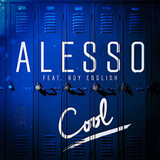 Alesso feat Roy English - Cool