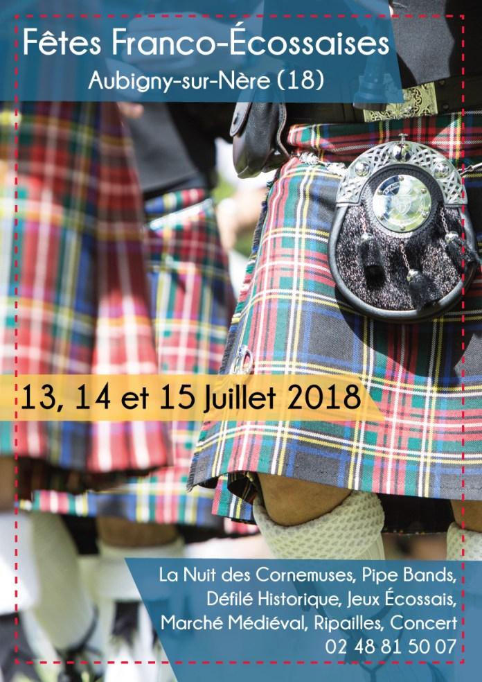 Les Fêtes Franco Écossaises à Aubigny-sur-Nère en Sologne du Berry, du 13 au 15 juillet 2018