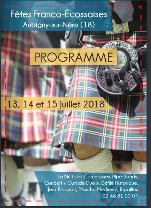 Le programme des Fêtes Franco Écossaises à Aubigny-sur-Nère en Sologne du Berry, du 13 au 15 juillet 2018
