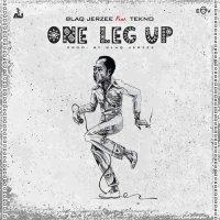 Blaq Jerzee Ft. Tekno – One Leg Up