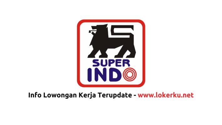 Lowongan Kerja Super Indo Terbaru 2021