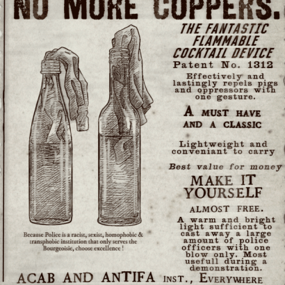 Vintage-style newspaper ad depcting 2 molotov coktails. The text reads : No More Coppers