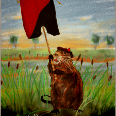 Vintage-style ad depicting a coypu holding an anarcho-communism flag. The text reads : Be Proud Of Your Nature, Your Choices, Your Fights