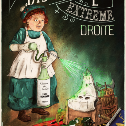 Vintage-style ad depicting a young white girl spraying acid on a pile of objects with hateful symbolism. The texts read : Il Faut Dissoudre L'Extrême-Droite