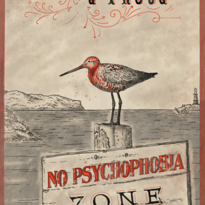 Vintage-style ad depicting a bar-tailed godwit on a wooden sign. The texts read : Atypical & Proud No Psychophobia Zone