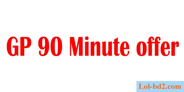 Grameenphone 90 minute pack