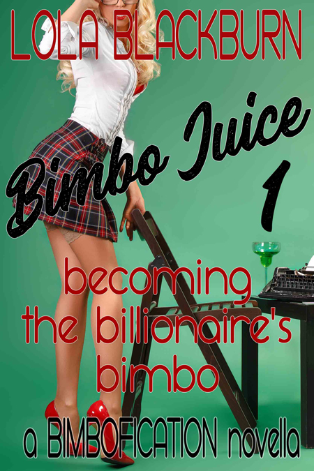 Becoming the Billionaire's Bimbo