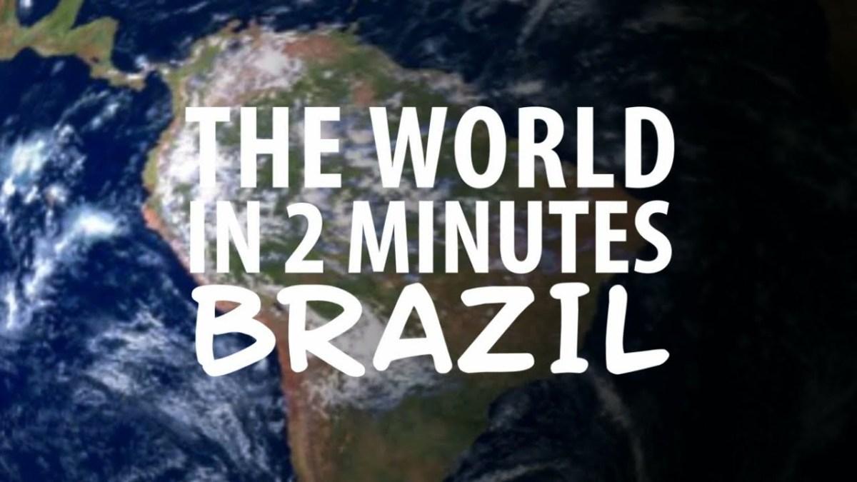 Brasil em 2 minutos