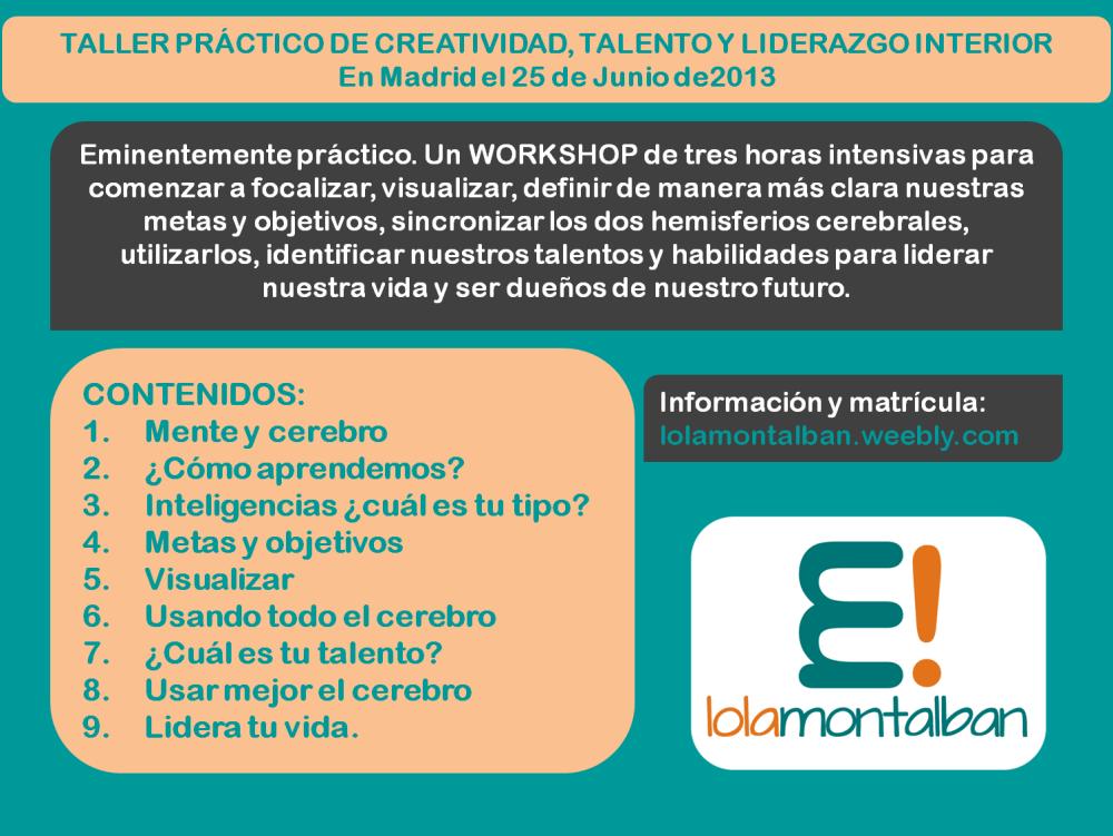 Taller Práctico de Creatividad, Talento y Liderazgo Interior - 2013 (2/2)