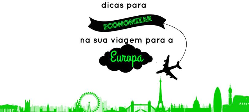 #triptips – episódio 01: Dicas para economizar na viagem para a Europa