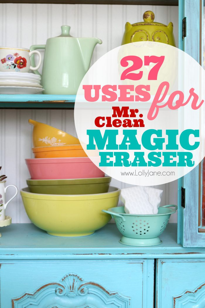 27 Uses For Mr Clean Magic Eraser Lolly Jane