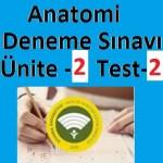 Anatomi Deneme Sınavı Ünite -2 Test-2