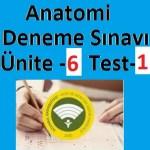 Anatomi Deneme Sınavı Ünite -6 Test-1
