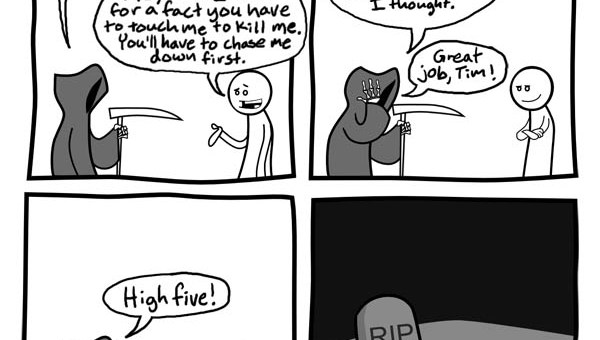 Cheating Death. High 5!