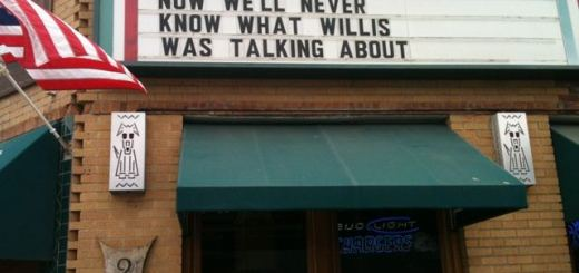We'll Never Know What Willis Was Taking About