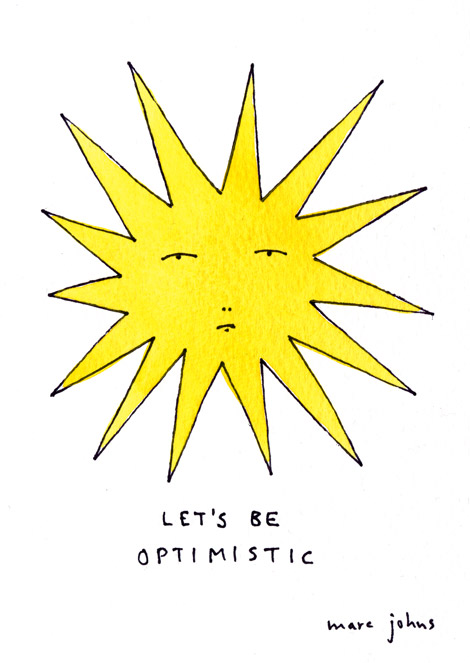 It's Monday. Try To Be Optimistic.