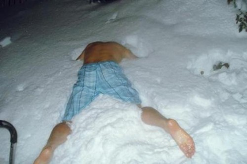 You fall asleep, nearly naked, in the snow.