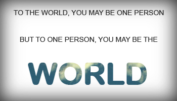 Are You Some Persons World?