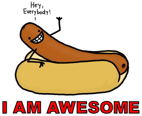 Hot Dog I'm Awesome
