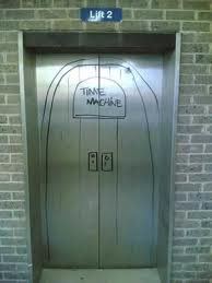 It's Not An Elevator, It's a Time Machine