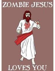 Zombie Jesus Loves You
