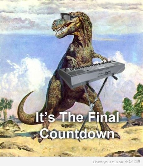 The Final Countdown Is On