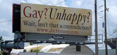 Gay? Unhappy? Wait, that's not right.