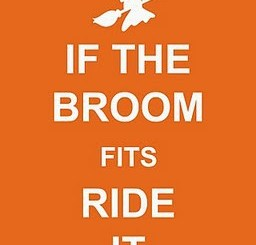 If The Broom Fits, Ride It