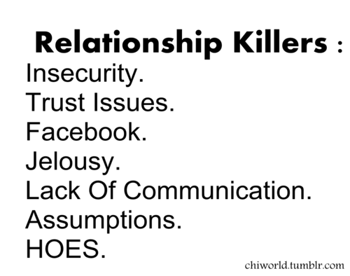A quick list of relationshop killers.
