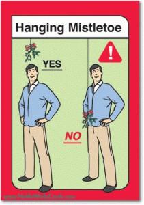 How to hang mistletoe.
