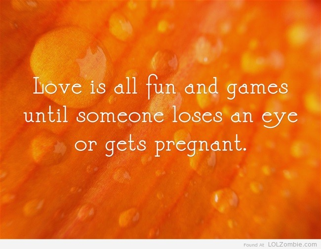 Love is Fun and Games