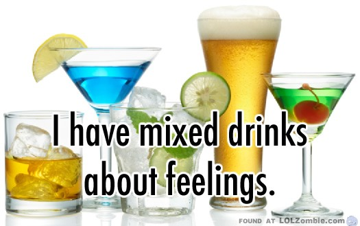 Mixed Drinks Feelings