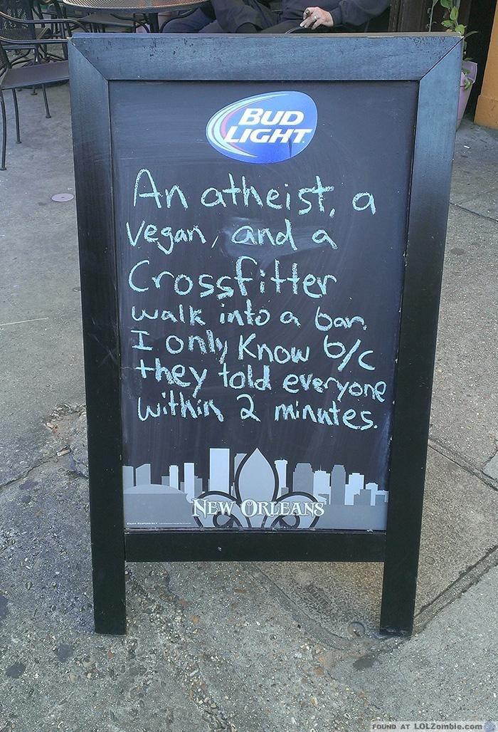 Atheist Vegan Crosfitter Sign