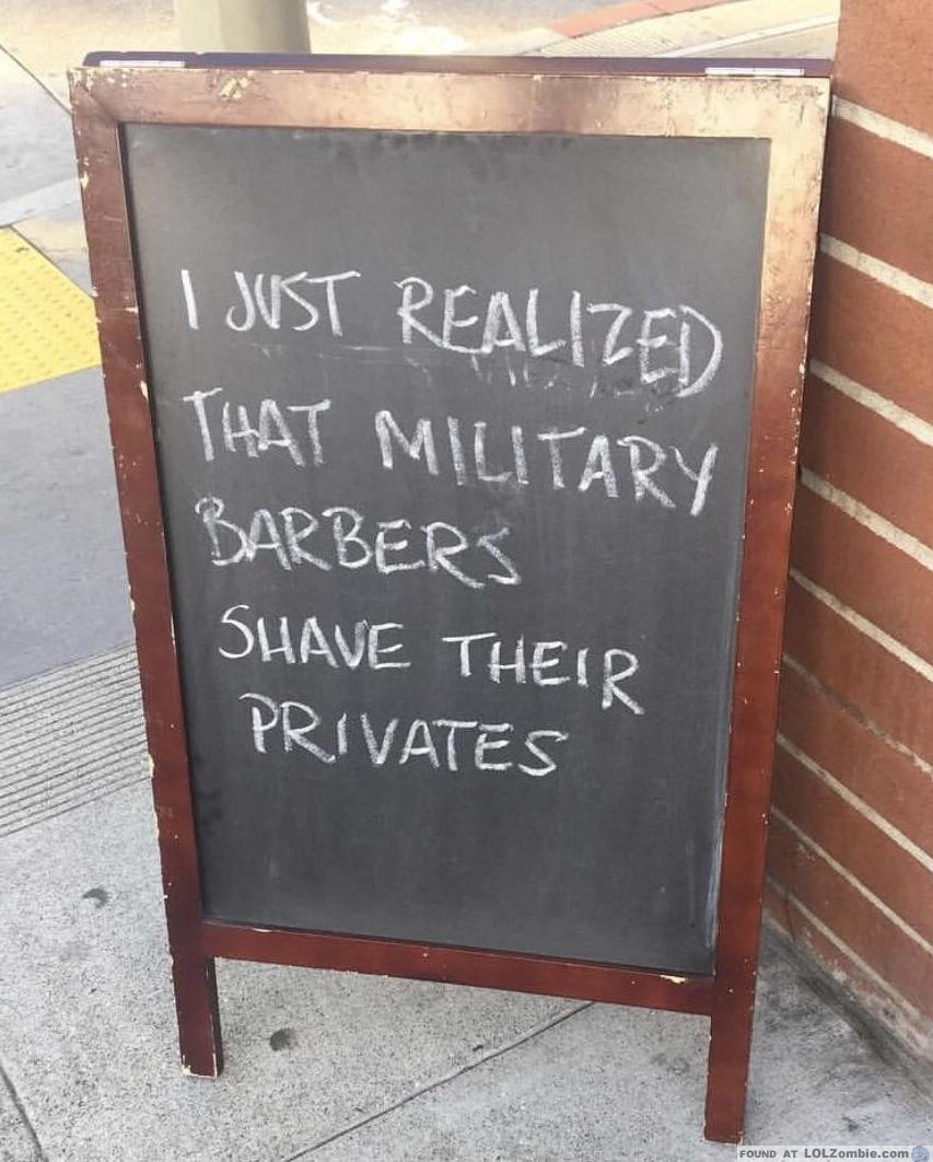 Sign that reads military barbers shave privates