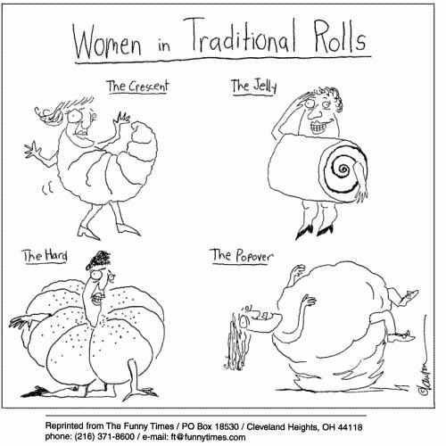 Women in traditional rolls.