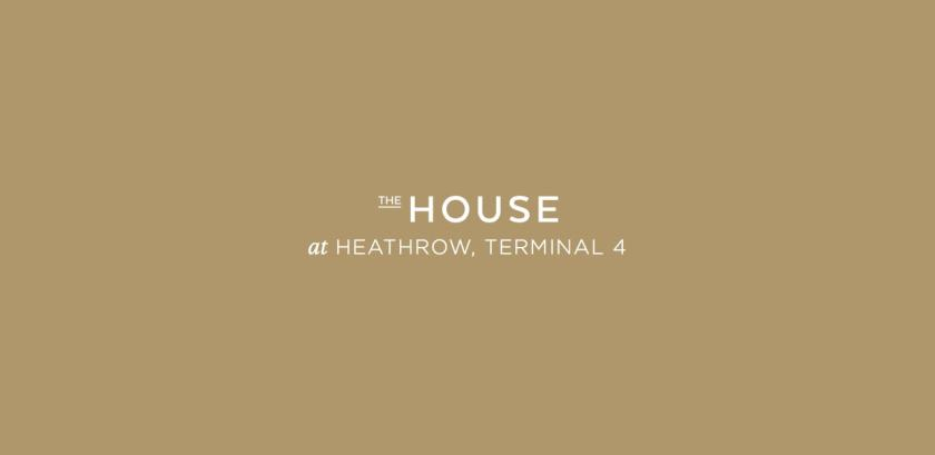 The House at Heathrow, Terminal 4